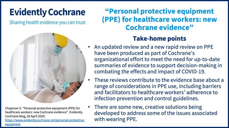 Summary of Evidently Cochrane PPE blog